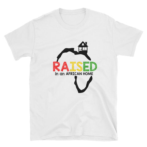 Raised in an African Home T-Shirt (White)