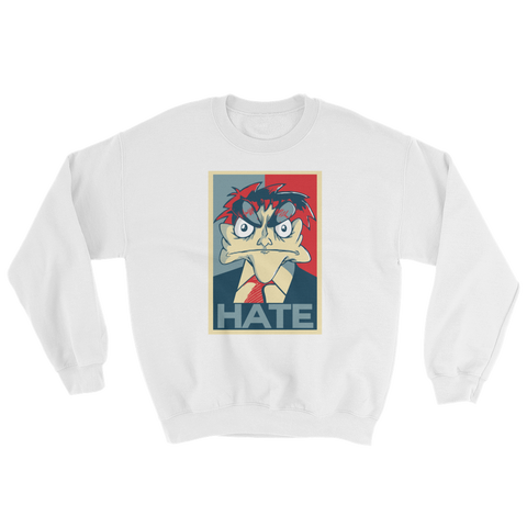 HATE Sweatshirt