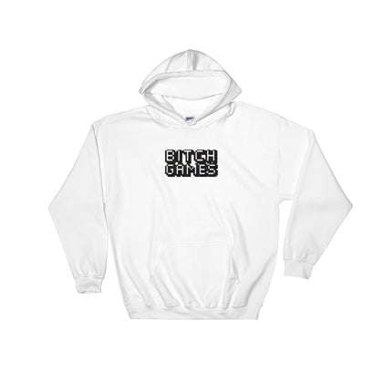 Bitch Games Hoodie