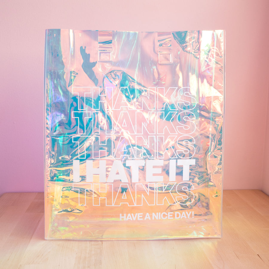 Thanks I Hate It Holographic Tote