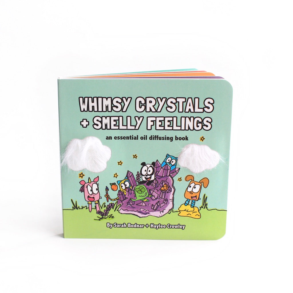 Whimsy Crystals + Smelly Feelings