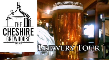 The Cheshire Brewhouse Brewery Tours