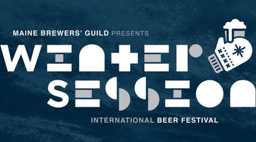 Winter Session 2018: Maine Brewers' Guild International Beer Festival