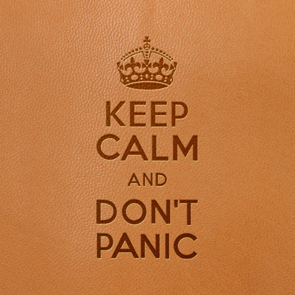Keep Calm And Don't Panic Image- Fire Branded Images