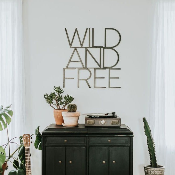 Wild and Free Wall Sign