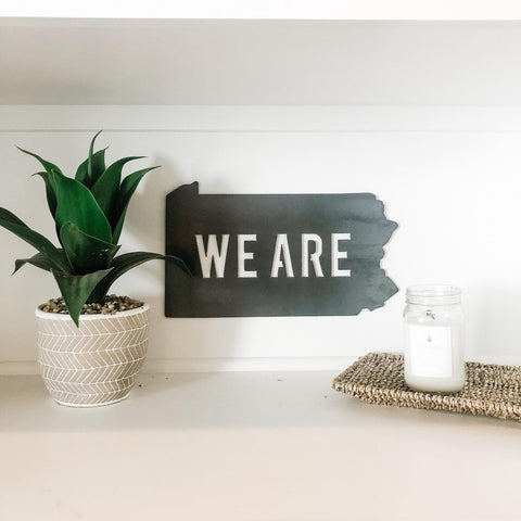 "Pennsylvania ""WE ARE"" Wall Decor"