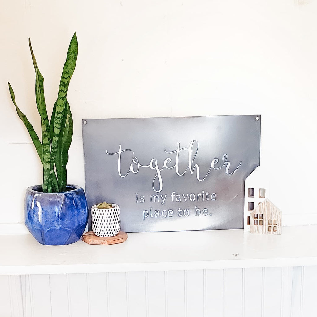 Together Is My Favorite Place To Be Wall Decor