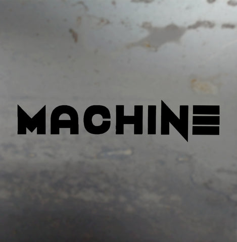 MACHINE Decal - 3DMachines