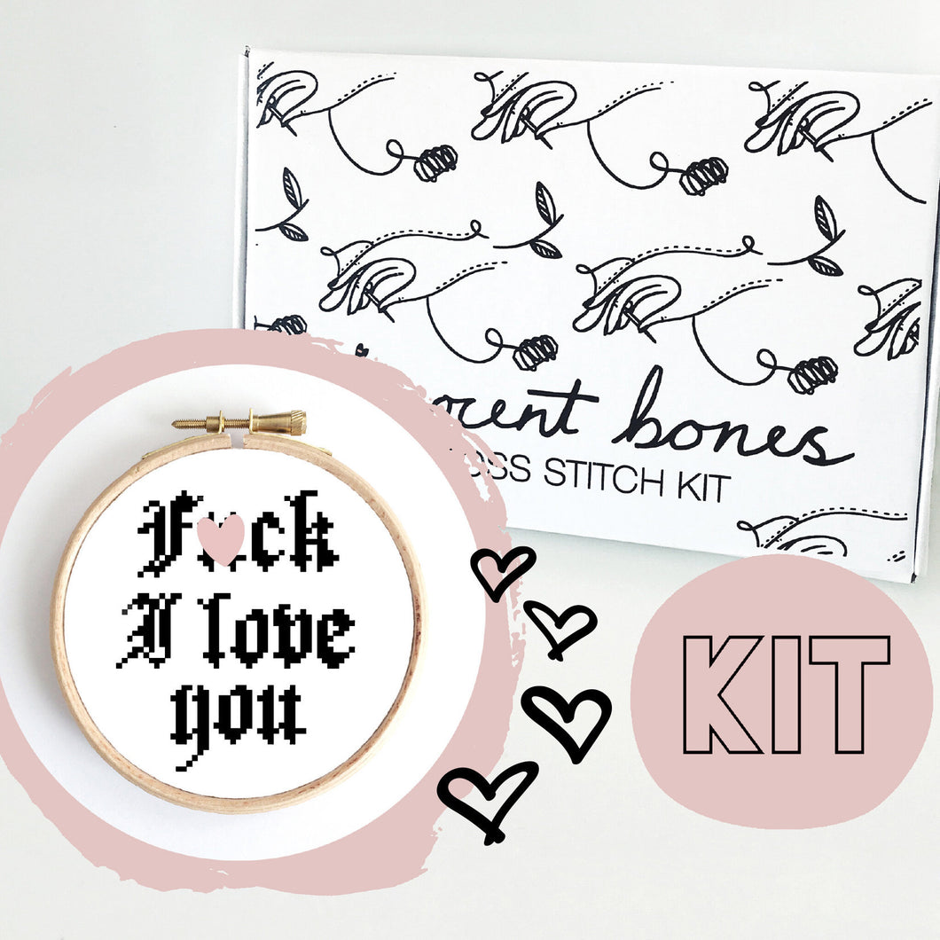 F**k I Love You Cross Stitch Kit