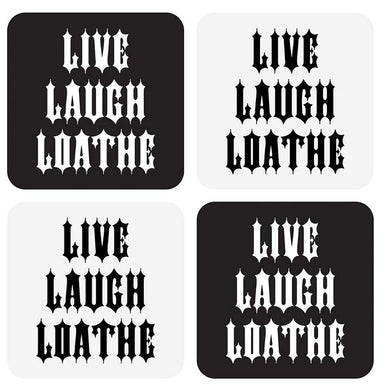 Live Laugh Loathe Coasters and Gift Box