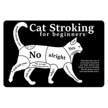 Mini Cat Stroking For Beginners Tin Sign