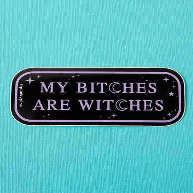 My Bitches are Witches Large Vinyl Sticker