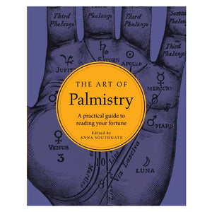 The Art of Palmistry: A Practical Guide to Reading Your Fortune