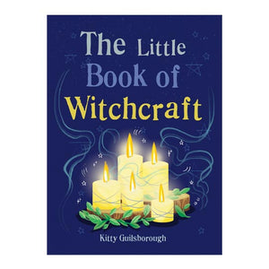 The Little Book of Witchcraft by Kitty Guilsborough