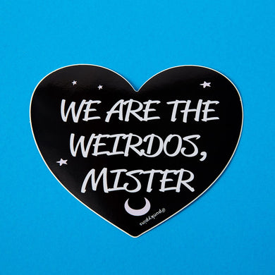 The Craft 'We Are The Weirdos Mister' Large Vinyl Sticker