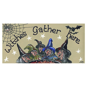 Witches Gather Here PVC Sign