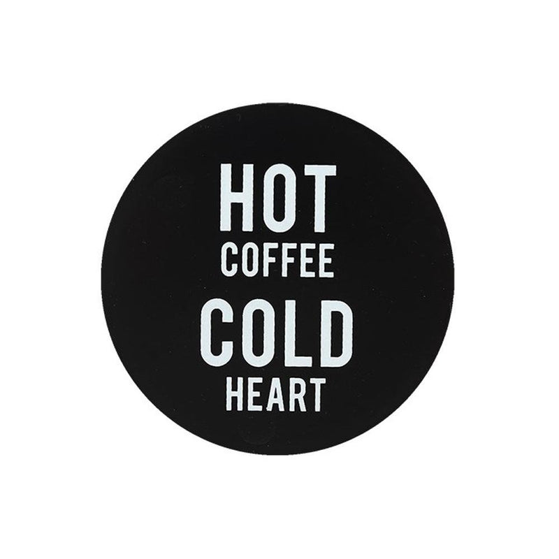 Hot Coffee Cold Heart Coaster - Gothic Gifts