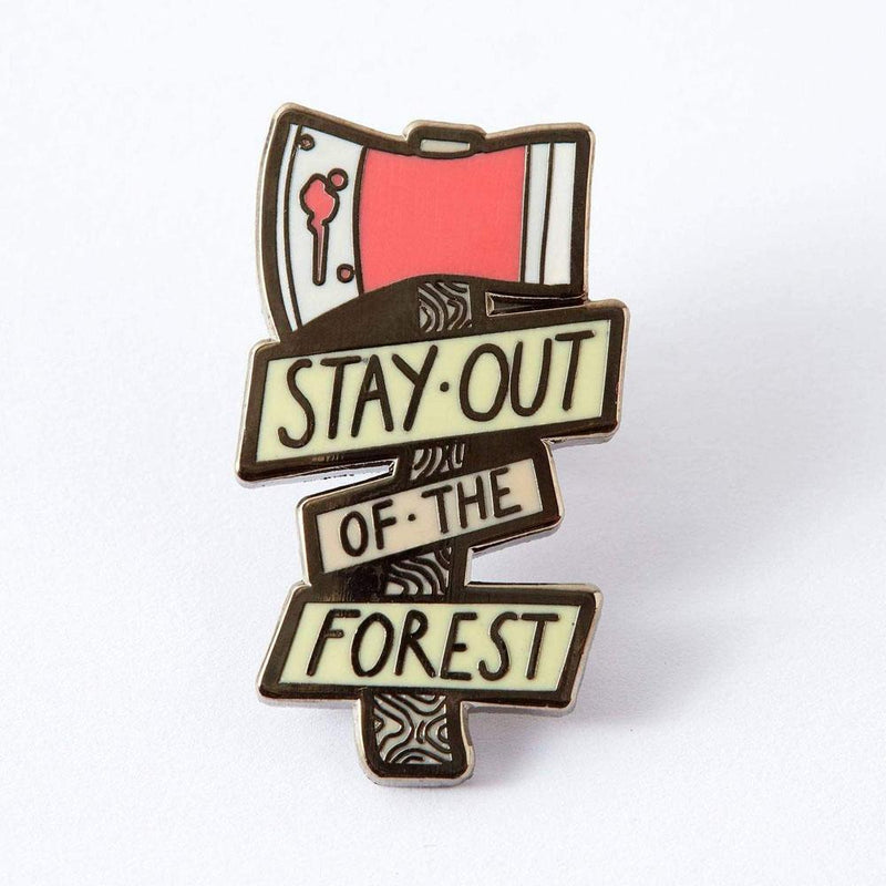 Stay Out Of The Forest Enamel Pin - Punky Pins