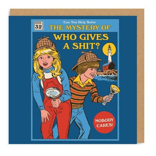 Steven Rhodes The Mystery Of Who Gives A Shit? Greeting Card - Ohh Deer