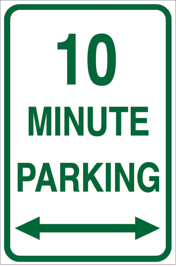 10 MINUTE PARKING METAL