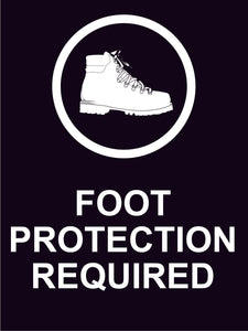 FOOT PROTECTION CONSTRUCTION SIGN 18 x 24