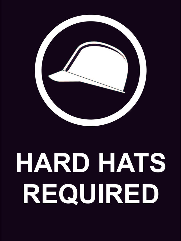 HARD HAT CONSTRUCTION SIGN 18