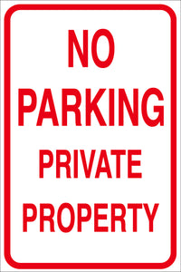 NO PARKING PRIVATE PROPERTY METAL