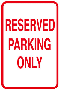 RESERVED PARKING SIGN METAL