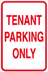 TENANT PARKING ONLY METAL