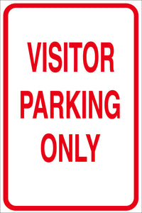 VISITOR PARKING ONLY METAL