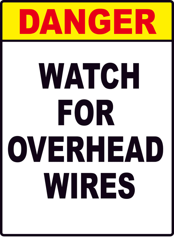DANGER OVERHEAD WIRE CONSTRUCTION 24 x