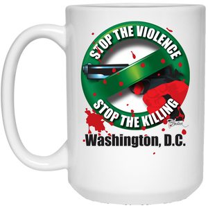 Stop the Killing Washington D.C. - 15 oz. White Mug