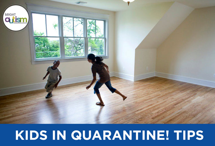 Kids with Autism In Quarantine: 5 Suggestions