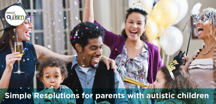 Simple Resolutions For Parents With Autistic Children