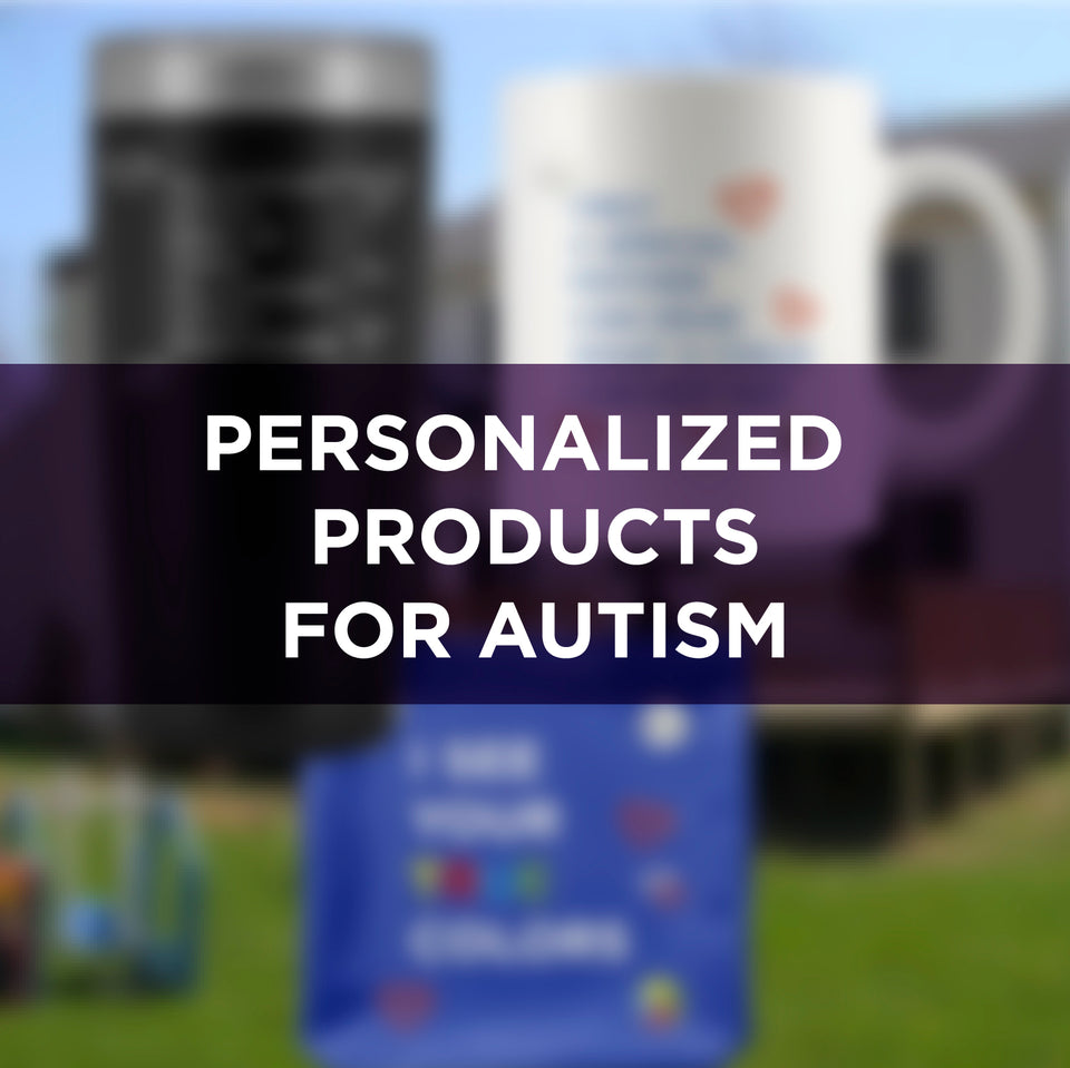Personalized Products for Autism