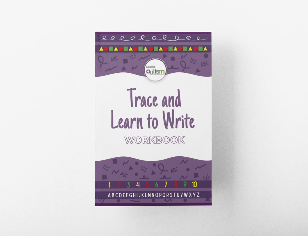 Bright Autism - Trace and Learn to Write Workbook