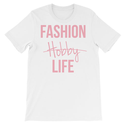Fashion Is Not A Hobby Shirt