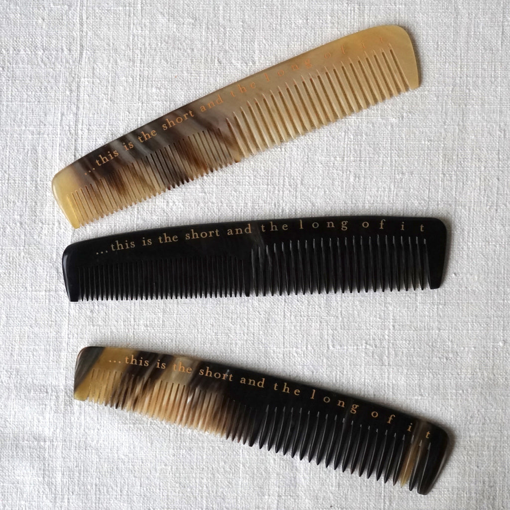 Horn Comb hand branded with Shakespeare quote. This is the short and the long of it.