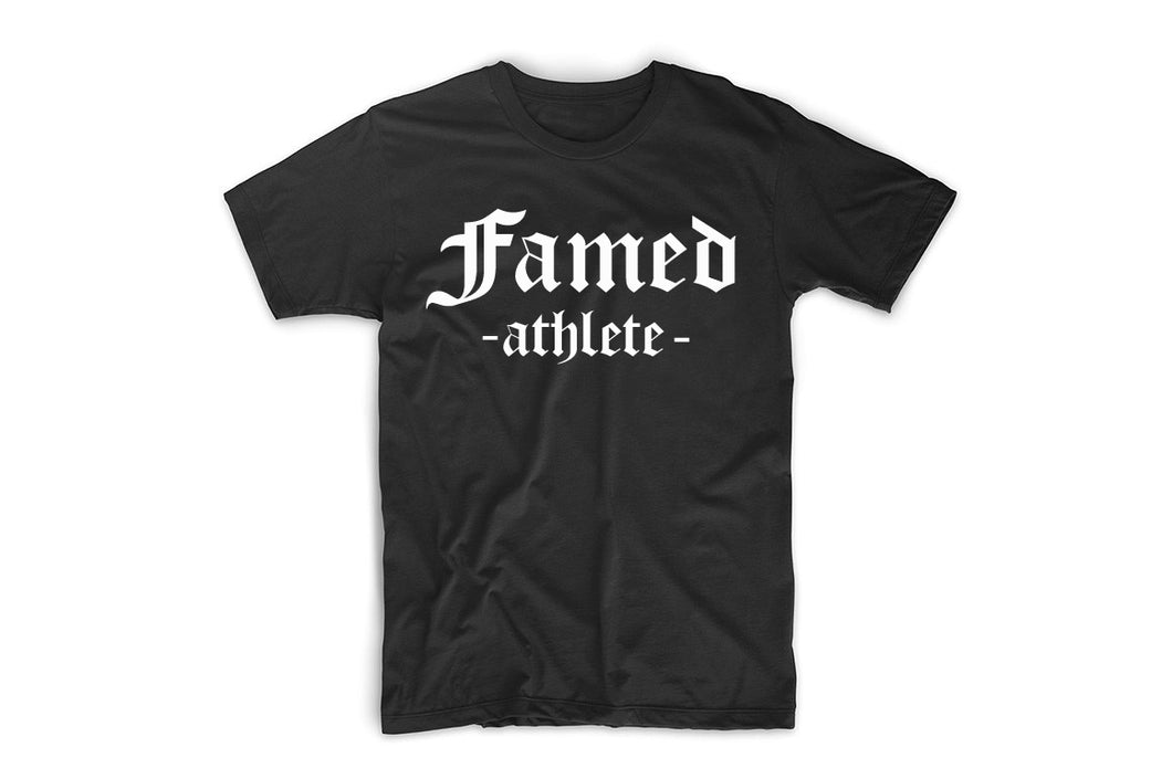 Famed Athlete T Shirt Promo