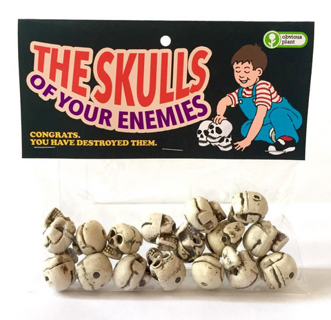 The Skulls of Your Enemies