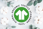 Why GOTS organic certification of textiles is so important