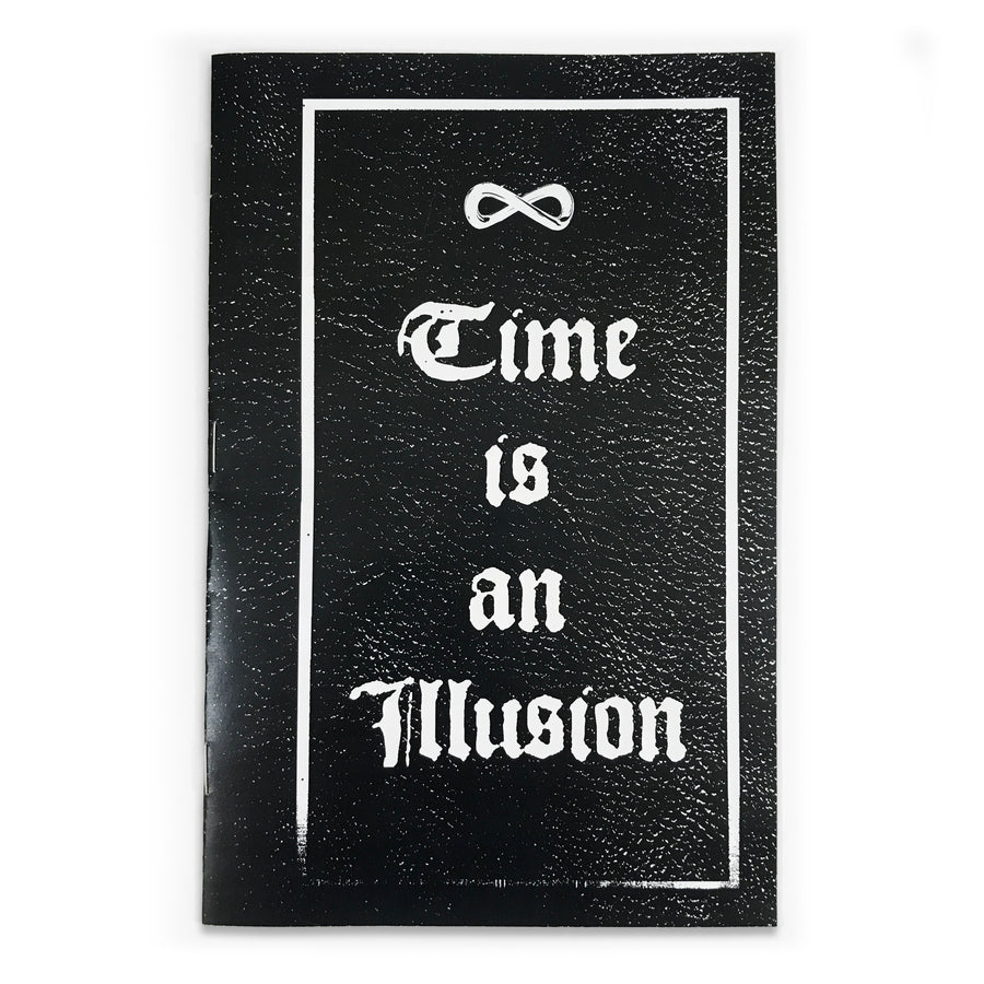 Time is an Illusion Zine - Tough Times