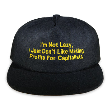 I'm Not Lazy Hat