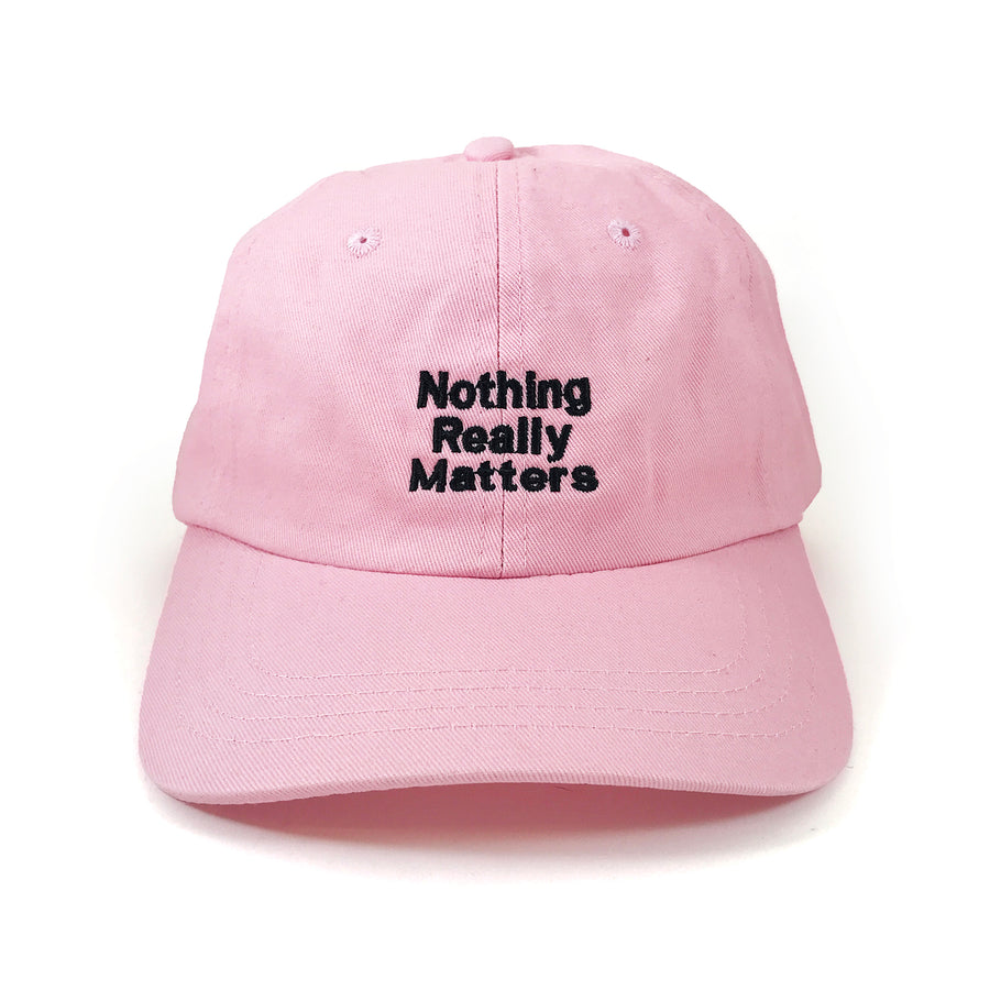 Nothing Really Matters Hat