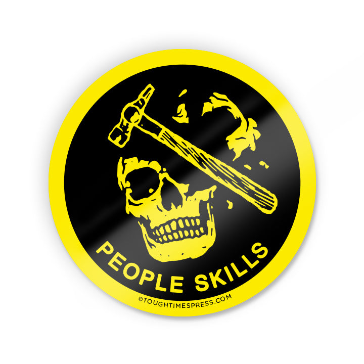 People Skills Sticker - Tough Times