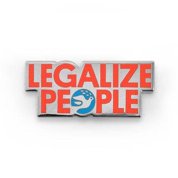 Legalize People Pin - Tough Times
