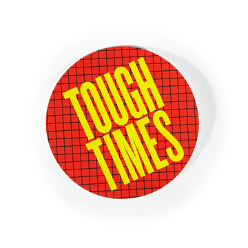 Tough Times Vector Sticker