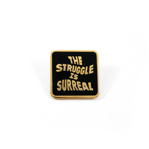 Surreal Struggle Pin