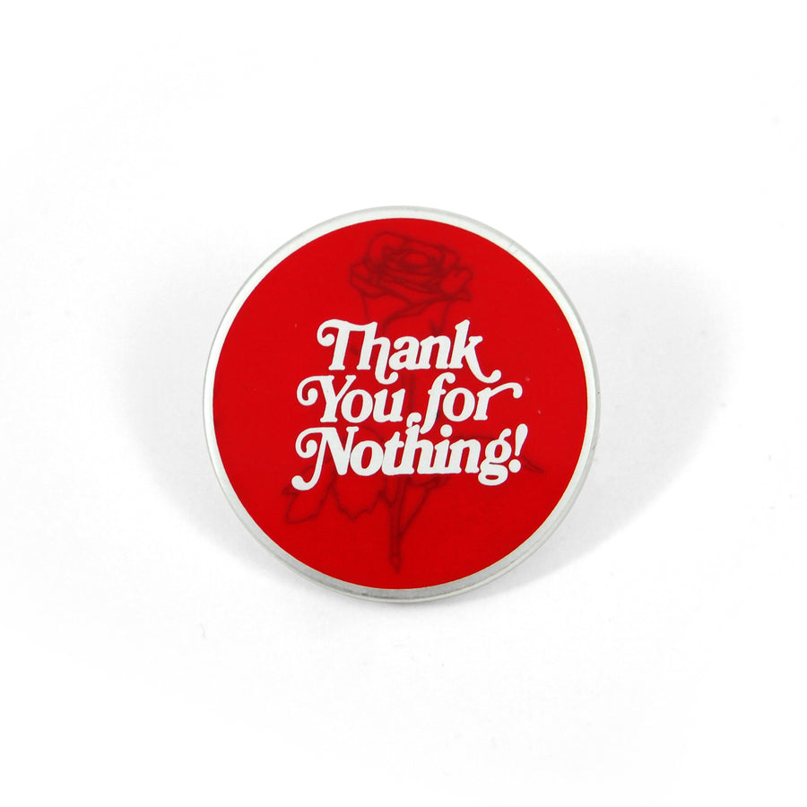 Thank You Pin - Tough Times