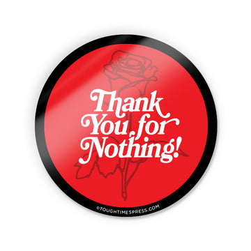 Thank You! Sticker - Tough Times